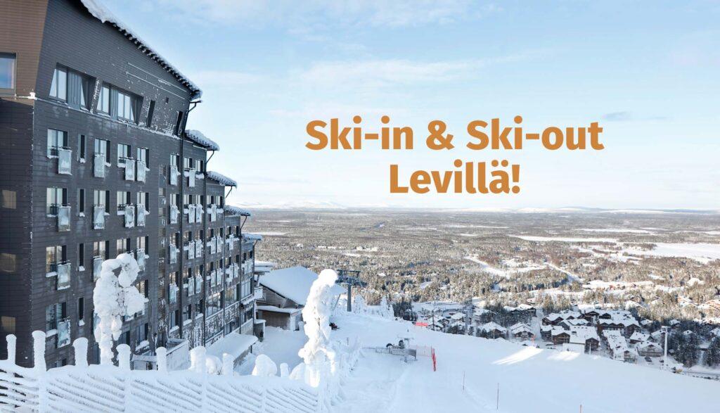 Ski-in & Ski-out hotelli Levillä.
